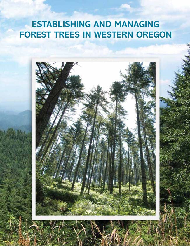 Establishing and Managing Forest Trees in Western Oregon