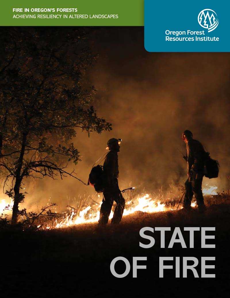 State of Fire: Fire in Oregon's Forests