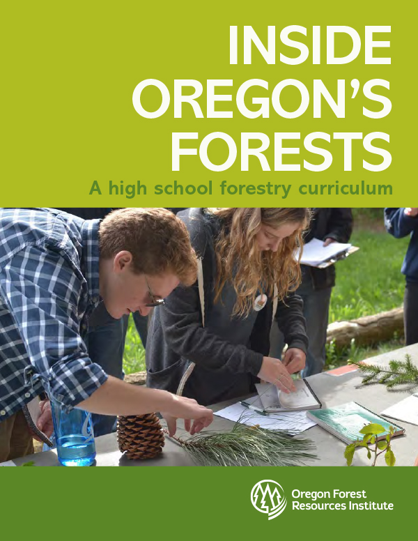 Inside Oregon's Forests-A high school forestry curriculum