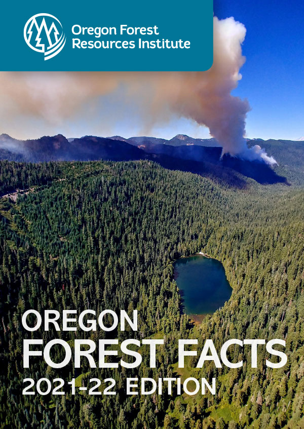 Oregon Forest Facts 2021-22 Edition