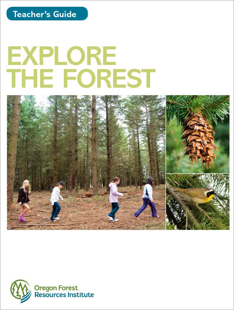 Explore the Forest Teacher's Guide